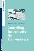 Winfried Zapp: Controlling-Instrumente für Krankenhäuser