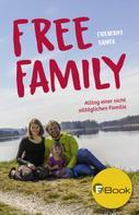 Friederike Rainer: Free Family