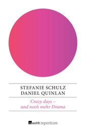 Crazy days – und noch mehr Drama - Eine deutsch-englische Geschichte