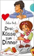 Sabine Both: Drei Küsse zum Dinner ★★★★