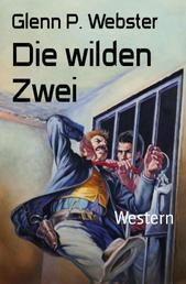 Die wilden Zwei - Western