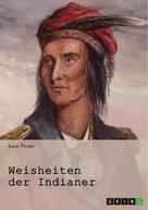 Ernst Probst (Hrsg.): Weisheiten der Indianer