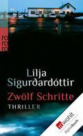 Lilja Sigurdardóttir: Zwölf Schritte ★★★★