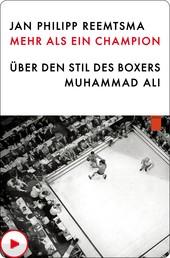 Mehr als ein Champion - Über den Stil des Boxers Muhammad Ali