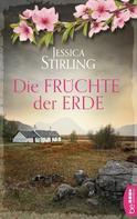 Jessica Stirling: Die Früchte der Erde ★★★★