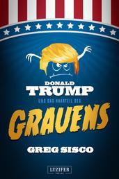 DONALD TRUMP UND DAS HAARTEIL DES GRAUENS - Satire, Fantasy