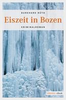 Burkhard Rüth: Eiszeit in Bozen ★★★★