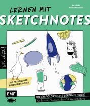 Let's sketch! Lernen mit Sketchnotes - Die erfolgreiche Lernmethode für Schule, Studium, Beruf und Weiterbildung – Mit praktischer Symbol-Bibliothek