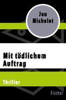 Jon Michelet: Mit tödlichem Auftrag ★★★