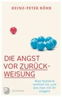 Heinz-Peter Röhr: Die Angst vor Zurückweisung ★★★★