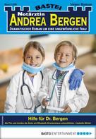 Isabelle Winter: Notärztin Andrea Bergen 1390 - Arztroman