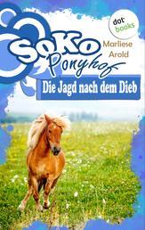 SOKO Ponyhof - Dritter Roman: Die Jagd nach dem Dieb