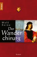 Wolf Serno: Der Wanderchirurg ★★★★