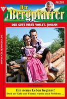 Toni Waidacher: Der Bergpfarrer 201 – Heimatroman