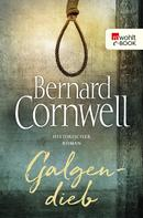Bernard Cornwell: Galgendieb ★★★★