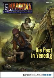 Maddrax - Folge 316 - Die Pest in Venedig