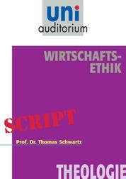 Wirtschafts-Ethik - Theologie