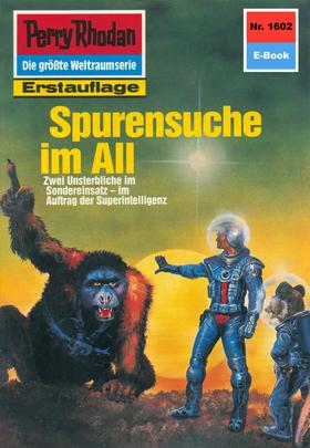Perry Rhodan 1602: Spurensuche im All