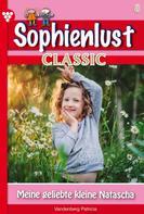 Patricia Vandenberg: Sophienlust Classic 8 – Familienroman
