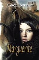 Carol Edgerley: Marguerite