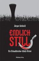 Jürgen Seibold: Endlich still ★★★★