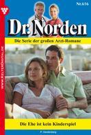Patricia Vandenberg: Dr. Norden 616 – Arztroman ★★★★★
