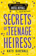 Katy Birchall: Secrets of a Teenage Heiress