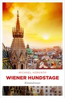 Michael Horvath: Wiener Hundstage ★★★★