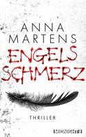 Anna Martens: Engelsschmerz ★★★★