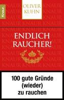 Oliver Kuhn: Endlich Raucher! ★★★
