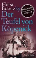 Horst Bosetzky: Der Teufel von Köpenick ★★★★