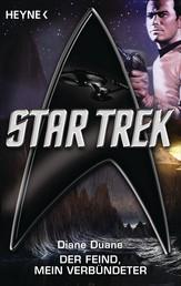 Star Trek: Der Feind, mein Verbündeter - Roman