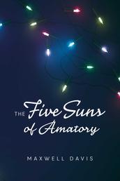 The Five Suns of Amatory