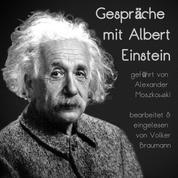 Gespräche mit Albert Einstein - geführt von Alexander Moszkowski