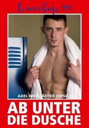 Loverboys 111: Ab unter die Dusche! - Schwule Sportler in Action