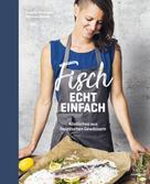 Angela Hirmann: Fisch echt einfach ★★