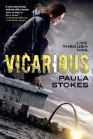 Paula Stokes: Vicarious