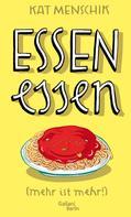 Kat Menschik: Essen essen ★★★