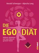 Ronald P. Schweppe: Die Ego-Diät ★★