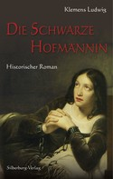 Klemens Ludwig: Die Schwarze Hofmännin
