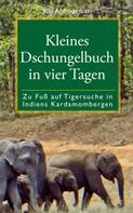 Kai Althoetmar: Kleines Dschungelbuch in vier Tagen