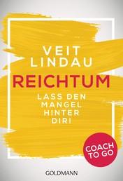 Coach to go Reichtum - Lass den Mangel hinter dir!