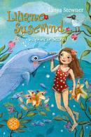 Tanya Stewner: Liliane Susewind – Delphine in Seenot ★★★★★