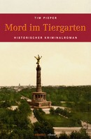 Tim Pieper: Mord im Tiergarten ★★★★