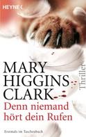 Mary Higgins Clark: Denn niemand hört dein Rufen ★★★★
