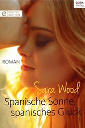 Spanische Sonne, spanisches Glück - Digital Edition