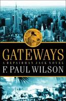 F. Paul Wilson: Gateways ★★★★★