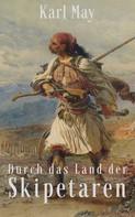 Karl May: Durch das Land der Skipetaren