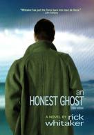 Rick Whitaker: An Honest Ghost