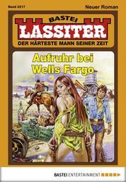 Lassiter - Folge 2217 - Aufruhr bei Wells Fargo